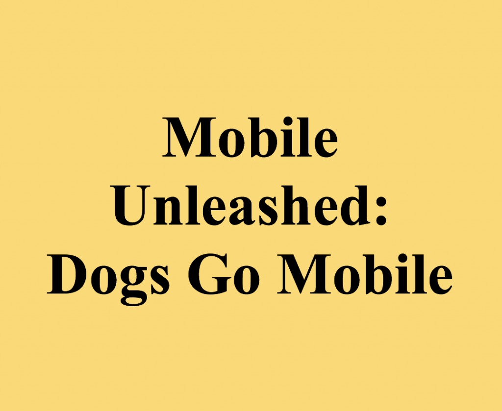 Mobile Unleashed